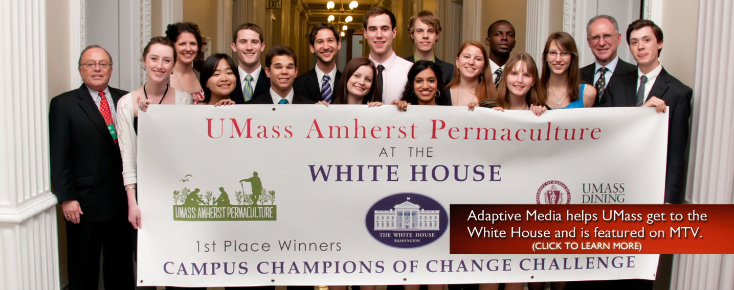 Adaptive Media helps UMass get to the Whitehouse and featured on MTV.
